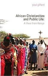 Christianity, Politics and Public Life in Kenya