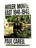 img - for Hitler Moves East 1941-1943 book / textbook / text book