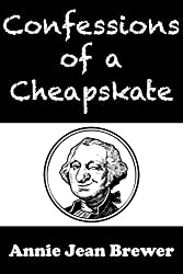 Confessions of a Cheapskate