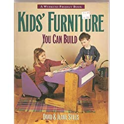Kids Furniture You Can Build (The Weekend Project Book)