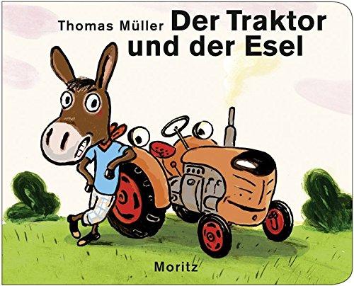 Der Traktor Und Der Esel 9783895653025 Amazoncom Books