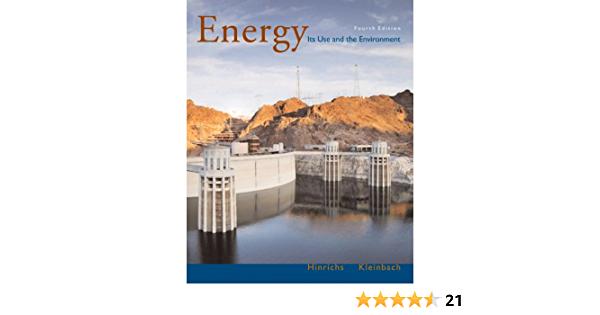 Amazon Com Energy Its Use And The Environment With Infotrac 9780495010852 Hinrichs Roger A Kleinbach Merlin H Books