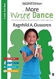 More Write Dance: Extending Development of Write Dance for Children age 5-9 (Lucky Duck Books)