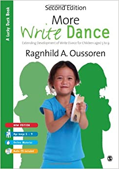 More Write Dance: Extending Development of Write Dance for Children age 5-9 (Lucky Duck Books)