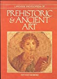 Larousse Encyclopedia of Prehistoric and Ancient Art, Rene Huyghe, 0896730794