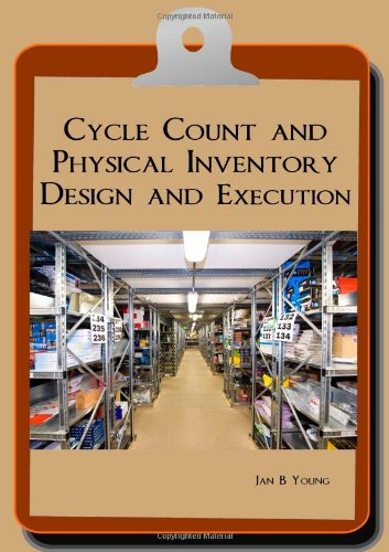 Cycle Designs (Cycle Count and Physical Inventory Design and Execution)