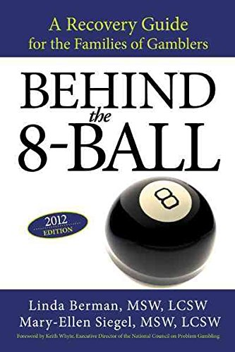 Behind the 8-Ball : A Recovery Guide for the Families of Gamblers: 2011 Edition(Paperback) - 2012 Edition PDF ePub ebook