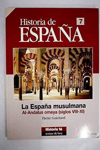 La España musulmana al-andalus omeya s.VIII-XI historia de España 7: Amazon.es: Pierre Guichard: Libros