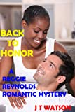 Back to Honor: A Reggie Reynolds Romantic Mystery
