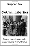 UnCivil Liberties, Stephen Fox, 1581127545