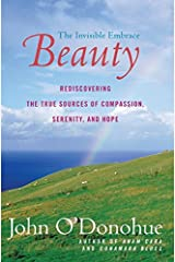 Beauty: The Invisible Embrace Paperback