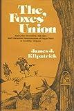 The Foxes' Union, James J. Kilpatrick, 0914440187