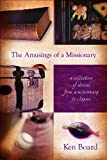 The Amusings of a Missionary, Ken Board, 1935265318