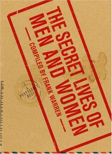 The Secret Lives of Men and Women: A PostSecret Book - Book  of the PostSecret