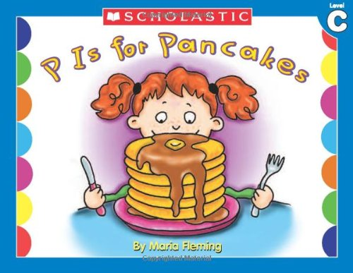 P is for Pancakes (Little Leveled Readers, Level C) PDF