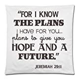 """Bible Verse-""""FOR I KNOW THE PLANS I HAVE FOR YOU,plans to give you HOPE AND A FUTURE."""" Jeremiah 29:11 Throw Pillow Case Cushion Cover 18×18 Inch – Twin Sides Printing"""