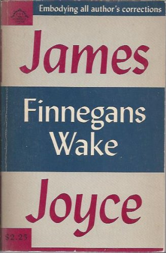 Finnegan's Wake By James Joyce, Embodying All Author's Corrections, Viking Press (Viking Compass Books)