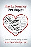 Playful Journey for Couples, Susan Markin-Ryerson, 1462720234