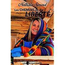 Les chemins de ma liberté (French Edition)