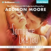 Someone Like You: Someone to Love, Book 2 | Addison Moore