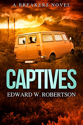 Captives (Breakers Book 6) (6 Breakers)