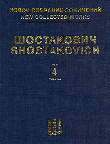 SYMPHONY NO4 OP43 FULL SCORE DSCH                         NEW COLLECTED WORKS VOLUME 4 by DSCH