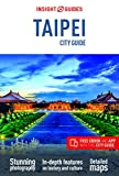 Insight Guides City Guide Taipei (Travel Guide with Free eBook) (Insight City Guides)
