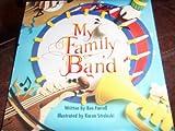 My Family Band, Harcourt School Publishers Staff, 0153067233