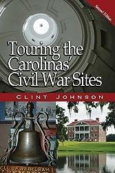 Touring the Carolinas' Civil War Sites (Touring the Backroads)