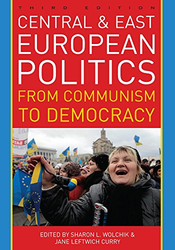 Download Central and East European Politics: From Communism to Democracy Pdf