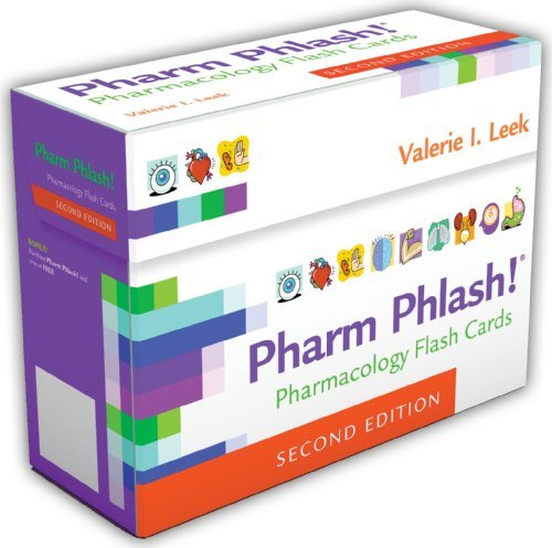 25 Flash Cards (Pharm Phlash Cards!: Pharmacology Flash Cards by Valerie I. Leek MSN RN CMSRN)