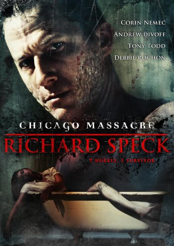 Chicago Annihilation: Richard Speck
