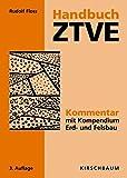 Handbuch ZTVE: Kommentar mit Kompendium Erd- und Felsbau