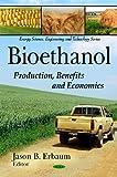 Bioethanol, Jason B. Erbaum, 1607416972