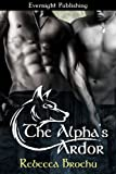 The Alpha's Ardor (Wolves of Flathead Book 1)