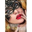 A Sociedade Secreta: volume 1 (Portuguese Edition)