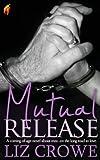 Mutual Release - Stewart Realty Book 7, Liz Crowe, 0985991194