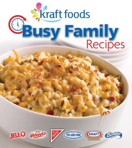 Kraft Foods Busy Family Recipes (Kraft Macaroni And Cheese Tuna Casserole Recipe)