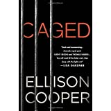 Caged: A Novel