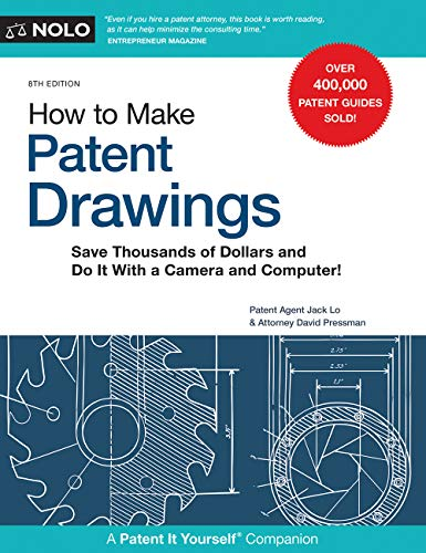 Pdf Law How to Make Patent Drawings: Save Thousands of Dollars and Do It With a Camera and Computer!