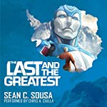 The Last and the Greatest | Sean C. Sousa
