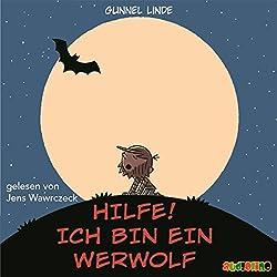 Hilfe, Ich bin ein Werwolf