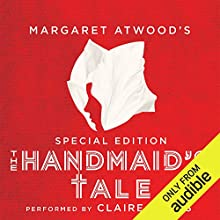 The Handmaid's Tale: Special Edition Audiobook by Margaret Atwood, Valerie Martin - essay Narrated by Claire Danes, full cast, Margaret Atwood