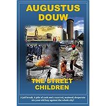 The Street Children (English Edition)