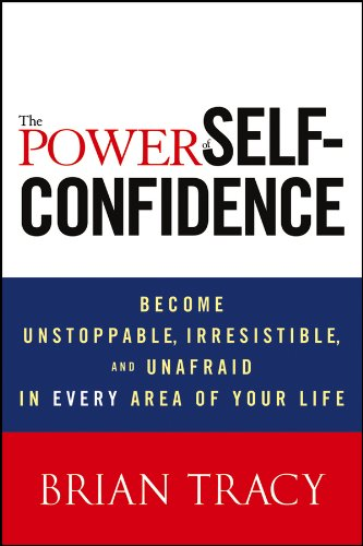 Power Self Confidence Unstoppable Irresistible Unafraid ebook