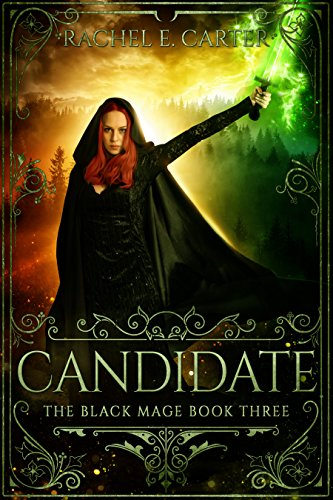 Candidate (The Black Mage Book 3) by [Carter, Rachel E.]