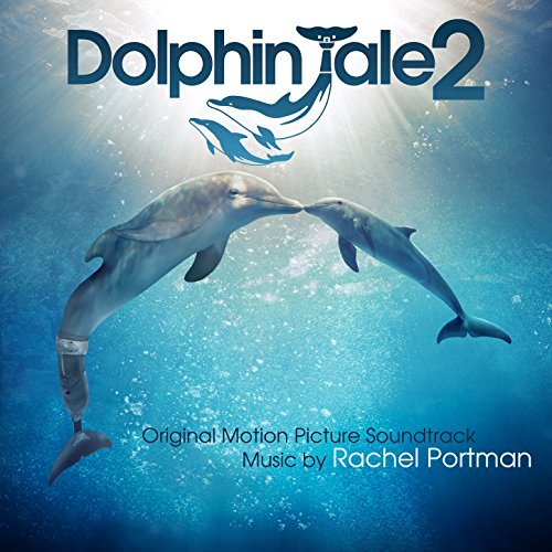 Dolphin Tale 2 (2014) Movie Soundtrack