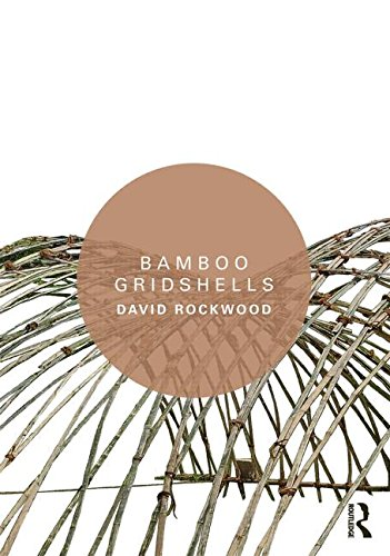 Bamboo Gridshells by Routledge