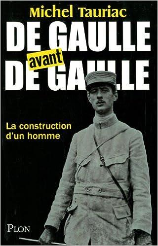 Livre De Gaulle avant de Gaulle pdf, epub ebook