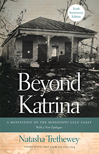 Beyond Katrina: A Meditation on the Mississippi Gulf Coast (A Sarah Mills Hodge Fund Publication)